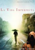 La Vida Imperfecta